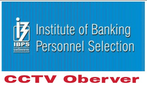 ibps cctv observer recruitment