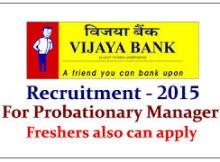 Vijaya Bank Probationary Manager Recruitment