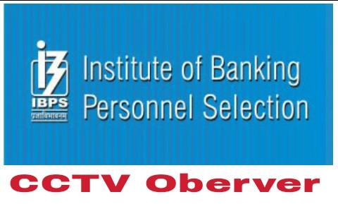 ibps cctv observer recruitment