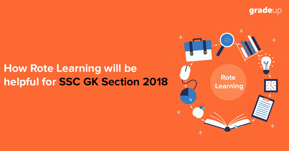How-Rote-Learning-will-be-helpful-for-SSC-GK-Section-2018